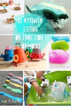 Riciclattoli (e dintorni...): 12 attività estive da fare con i bambini