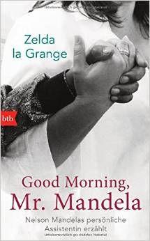 Zelda la Grange erzählt in diesem Buch von den 20 Jahren an der Seite von Nelson Mandela. Sie war seine persönliche Assistentin und begleitete ihn auf viele Reisen.  Auch wenn sie ihre persönliche Geschichte erzählt ist es zugleich die Beschreibung des schwierigen Weges eines Landes aus der Apartheid. http://www.wissensagentur.net/lesefutter-folge-12-2138.html #Buch #lesen #Zeitgeschichte #Autobiographie