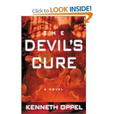 The Devil's Cure : A Novel: Kenneth Oppel: 9780786866977: Amazon.com: Books