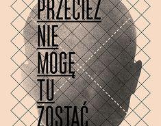 """Check out new work on my @Behance portfolio: """"Przecież nie mogę tu zostać / Poster"""" http://be.net/gallery/60525701/Przeciez-nie-moge-tu-zostac-Poster"""