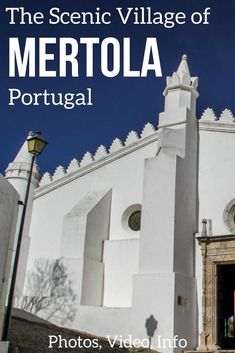 The village of Mertola in Portugal - its walled center has a long history with Islamic Architectural remnants. Plus with the river, you can see stunning views from the outside! Off the beaten track and worth adding to your Portugal itinerary ! Video, Photos and info to plan your visit in the article  | Portugal Travel Guide | Portugal things to do | Portugal photography