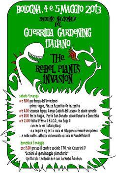 """""""The rebel plants invasion"""" si è tenuta a Bologna tra sabato 4 e domenica 5 maggio 2013. Il raduno nazionale 2013 del Guerrilla Gardening Italiano, organizzato dal gruppo bolognese Terra di Nettuno.  #GuerrillaGardening su @marraiafura"""