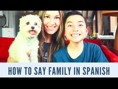 learn Spanish, how to say family in Spanish - YouTube