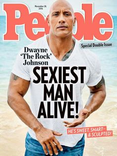 People magazine has chosen former WWE champion Dwayne 'The Rock' Johnson as this year's Sexiest Man Alive. Rock Johnson, The Rock Dwayne Johnson, Dwayne The Rock, Johnson 2016, Brad Pitt, Richard Gere, Michelle Rodriguez, Baywatch, Harrison Ford