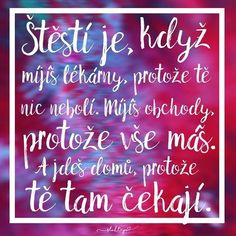 Nepotřebujeme mít mnoho věcí, abychom byli šťastní. Ke štěstí nám postačí, když se naučíme opravdu žít. ☕️ #sloktepo #motivacni #hrnky #citaty #stesti #laska #domov #zdravi #originalgift #darek #inspirace #milujuho #kafe #czechboy #czechgirl #prague #czech
