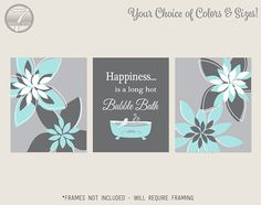 Modern Aqua Gray Bathroom Art Prints, Happiness is a Long Hot Bubble Bath  // Bathroom Decor- Set of (3) 5x7, 8x10 or 11x14, Requires Frames