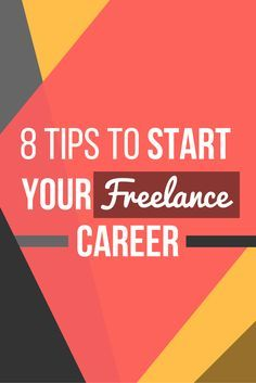 A few nice tips to start your freelance career! Click here => http://thebecomer.com/8-tips-start-freelance-career/