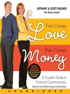 Cover of The First Comes Love, Then Comes Money | Borrow for free online with your Mesa Public Library card.