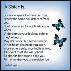 A Sister is…