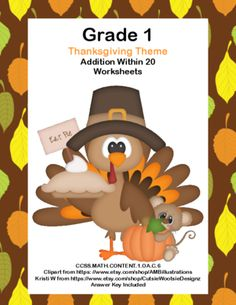 Math WS's- Addition to 20 Practice -Thanksgiving -CCSS.MATH.CONTENT.1.OA.C.6 from mccormick33 from mccormick33 on TeachersNotebook.com (14 pages)  - Are you looking for fun timely practice that targets the important skill of building fluency in addition within 20? This package is 14 pages of math worksheets with a Thanksgiving Theme.