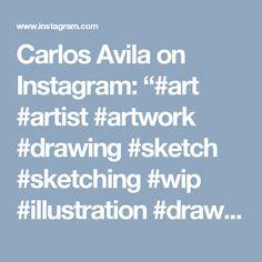 "Carlos Avila on Instagram: ""#art #artist #artwork #drawing #sketch #sketching #wip #illustration #draw #paint #painting #mixedmedia #color #marker #design #dibujo…"""