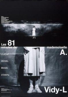Les 81 minutes de mademoiselle A. - Vidy-L, Lausanne Werner Jeker