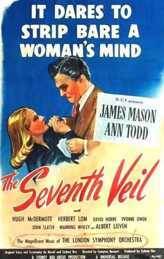 The Seventh Veil (Compton Bennett, 1945) - starring James Mason and Ann Todd
