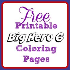 Are you kids crazy about the new Disney movie Big Hero 6? Print out these FREE Big Hero 6 coloring pages to surprise them!