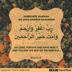 Rabbighfir warham wa Anta khairur raahimeen. (My #Lord, #forgive and have #mercy, and You are the best of the #merciful.) #islam #muslim #dua #quranicdua #pray #supplication #ramadan #ramazan #life #lifechanging #lifehacks #lifequotes #ramadan2017 #ramadanquotes #muslimsbelike #peace #forgiveness #hope #faith #believe #believer #islamic #islamicquotes #islamicquote #quoteoftheday #taqva