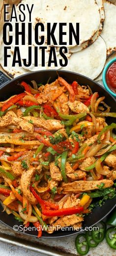 Easy Chicken Fajitas Minute Meal} -Spend With Pennies Easy Chicken Fajitas are one of our all time favorite dinners. Tender juicy chicken breasts, fresh crisp peppers and sweet onions tossed in an easy homemade seasoning and piled high in tortillas. Chicken Fajita Rezept, Easy Chicken Fajitas, Easy Chicken Recipes, Chicken Fajitas Seasoning, Mexican Chicken Fajitas, Easy Recipe For Fajitas, Recipes With Chicken Fajita Meat, Meals With Chicken Breast, Healthy Recipes