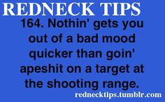 i'm not a redneck but i'm pretty sure that this would put me in a good mood, too