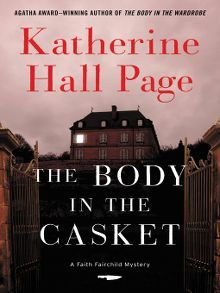 The Body in the Casket by Katherine Hall Page  #thebodyinthecasket #katherinehallpage #fictionbooks #mysterybooks