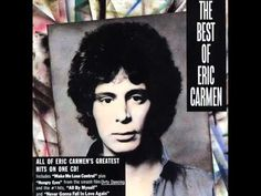 Eric Carmen - Sleep With Me