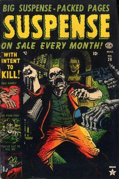 SUSPENSE #28, March 1953 (Publisher: ATLAS) Original Golden Age Pre-Code Horror Comic from The Keith Wigdor Collection
