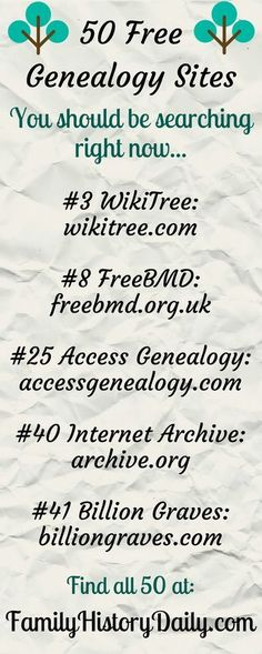Free Genealogy Sites to Search Today These 50 Free Genealogy Sites Will Take Your Family History Research To The Next Level.These 50 Free Genealogy Sites Will Take Your Family History Research To The Next Level.
