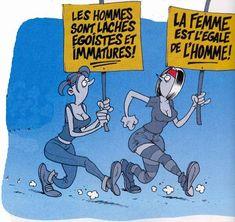 """""""Les hommes sont lâches egoistes immatures !"""" - """"La femme est l'égale de l'homme !"""""""