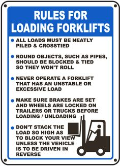 #Forklifts #Signs Rules For Loading Forklifts www.ForkLiftAccessories.com #ForkLiftAccessories