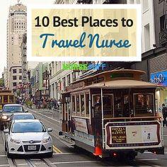 10 Best Places To Travel Nurse #nursebuff #travel #nurse
