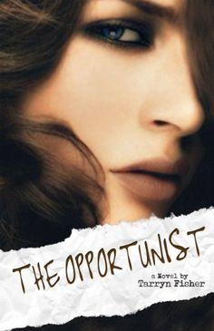 The Opportunist (Love Me With Lies Book 1) by Tarryn Fisher, http://www.amazon.co.uk/dp/B006FDAHZ4/ref=cm_sw_r_pi_dp_K4JIub1HVPVY8