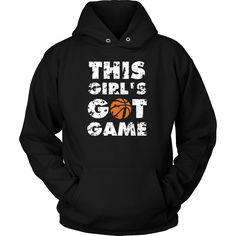 This girl's got game Basketball T Shirt