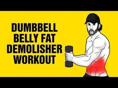 Extreme Dumbbell Belly Fat Demolisher Workout - Get 6 Pack Abs Fast - CooingBooing Fitness Workouts, Lower Ab Workouts, Abs Workout For Women, Belly Fat Workout For Men, Workout Routines, Circuit Workouts, Ab Routine, Fitness Motivation, Belly Fat Burner Workout