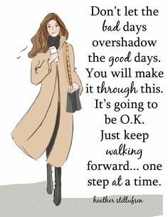It's going to be ok ... just keep walking
