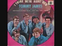 "TOMMY JAMES & THE SHONDELLS-""I THINK WE'RE ALONE NOW"" (W/LYRICS)"