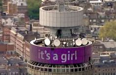 The BT tower celebrated the news with a rolling purple banner which read 'it's a girl' this afternoon in central London