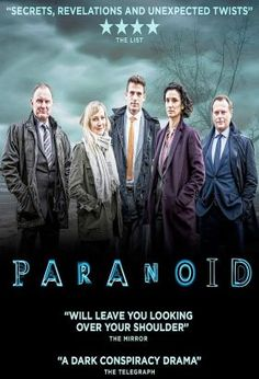 Paranoid (2016) / S: 1 / Ep.8 / Crime   Drama   Mystery   Thriller [UK] / A conspiracy thriller, Paranoid, tells the story of a female GP who is murdered in a rural children's playground with an abundance of eyewitnesses. A group of detectives embark on what seems to be a straightforward murder investigation, but as they delve deeper into the case they are quickly drawn into the twists and turns of an ever-darkening mystery, which takes them unexpectedly across Europe.