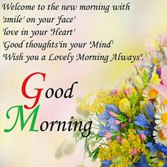 If you are looking for the best good morning wishes, don't worry here are good morning messages to send your family, friends, and loved ones. Morning Wishes Quotes, Funny Good Morning Quotes, Good Morning Texts, Good Morning Inspirational Quotes, Good Morning Messages, Good Morning Greetings, Good Morning Wishes, Morning Blessings, Morning Sayings