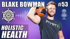 Holistic Health with Blake Bowman Holistic Remedies, Holistic Healing, Holistic Nutrition, Health And Wellness, Intermittent Fasting, Diets, Youtubers, Meditation, Strength