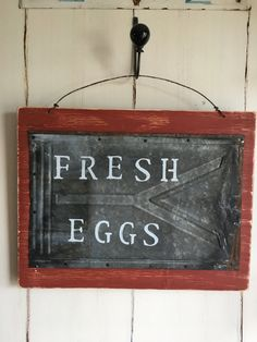 Fresh Eggs Sign/ Vintage tin / Farmhouse sign/ Rustic Kitchen Sign by AmericanaPrimitiveCo on Etsy Tin Signs, Metal Signs, Selling On Pinterest, Wire Hangers, Kitchen Signs, Red Barns, Funky Junk, Farmhouse Signs, Metal Roof