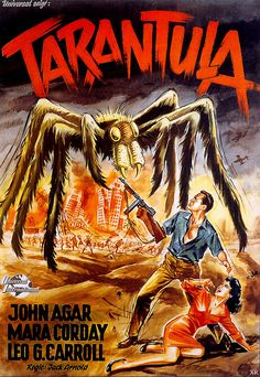 ' Tarantula is a 1955 American science fiction horror feature film directed by Jack Arnold (The Incredible Shrinking Man; Old Movie Posters, Classic Movie Posters, Movie Poster Art, Poster S, Classic Monster Movies, Classic Horror Movies, Classic Monsters, Scary Movies, Old Movies