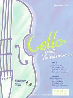 Cello-(Phil)Vielharmonie Volume 2 for 4-5 Cellos