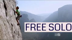 Alex Honnold Free Solo - Feature Documentary - 60 Minutes: Cliffhanger