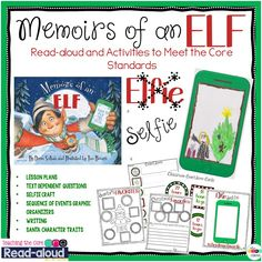 Memoirs of an Elf read-aloud and activities to meet the Core Standards. My students LOVED this!