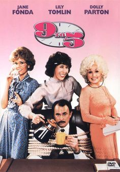 """9 to 5. One of those movies you watch and think: """"Wow, so much has changed!"""" and then almost simultaneously, """"Wow, so much is still the same!"""""""