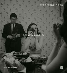 Stanley Kubrick als Fotograf. Stanley Kubrick, Anton, Lisa, Photo Book, Cinema, Eyes, Concert, Movie Posters