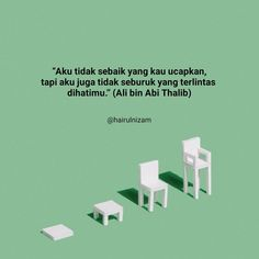 Reminder Quotes, Self Reminder, Islamic Love Quotes, Muslim Quotes, Positive Quotes, Motivational Quotes, Inspirational Quotes, Ali Bin Abi Thalib, Quotes Indonesia