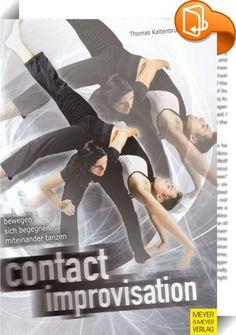 Contact Improvisation    ::  Contact Improvisation ist eine Tanzform, die in den USA entstanden ist, sich in vielen Ländern ausgebreitet hat und sich gerade auch in Europa weiterentwickelt. Dabei steht die Überzeugung im Mittelpunkt, dass jeder Mensch einzigartig ist und dass Tanz Ausdruck des gesamten Menschen ist. Mittlerweile hat diese Tanzform Eingang in die Tanzszene, in die Tanztherapie, in Bildungseinrichtungen und in den Sportunterricht gefunden. Sie bewegt sich also an der Sch...