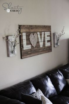 I would lower the sign and flowers and put a horizontal mirror above it. -- 30 Lovely Diy Love Signs For Valentine's Day sign Glass Bottle Wall Vase - Shanty 2 Chic Diy Wand, Home Projects, Home Crafts, Diy Crafts, Decor Crafts, Cheap Home Decor, Diy Home Decor, Living Room Wall Decor Ideas Above Couch, Decor Room