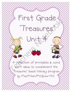 Treasures Grade 1 Unit 4 Supplementary Printables from ideasbychristy on TeachersNotebook.com -  (39 pages)  - This is a selection of printables, worksheets, and ideas created to complement the 2011 version of the Treasures literacy program created by MacMillan/McGraw-Hill. It is designed to go along with the first grade unit 4 section of their program.