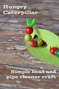 Hungry Caterpillar – simple bead and pipe cleaner craft for kids