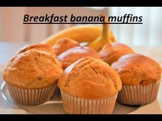 YouTube - amazing moist banana muffins, perfect for breakfast